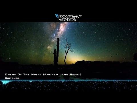 Biotones - Opera Of The Night (Andrew Lang Remix) [Music Video] [PHW]