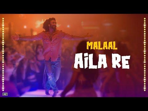 Aila Re Song, Malaal