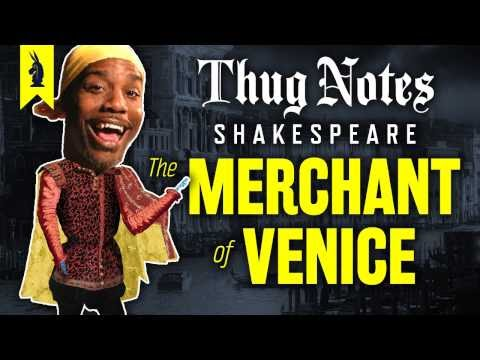Thug Notes The Merchant of Venice
