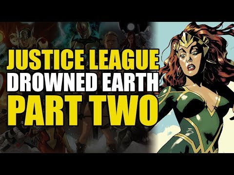 The Fall Of Atlantis! (Justice League/Aquaman: Drowned Earth Part Two)