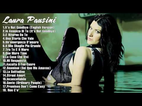 The Best of Laura Pausini Laura Pausini Greatest Hits Full