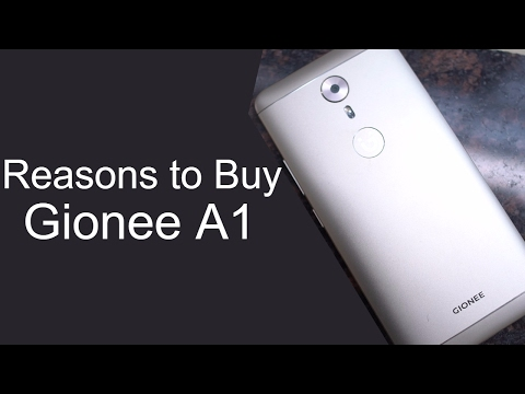 6 Reasons to Buy Gionee A1