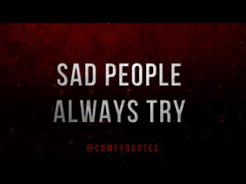 Quotes on life - Sad People Always Try ¬ Right ? Quote on Life 30 Seconds Whatsapp Status Video ¬ English Quotes
