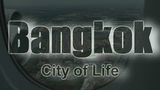 Bangkok City Of Life 2015  ( HD1080/60P )