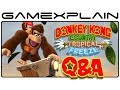 DKC: Tropical Freeze Q&A: Your Questions Answered! (Partners, Secrets, Load Times, and more!)
