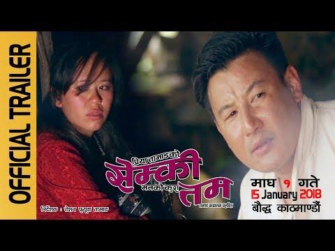 (Official Trailer SEMKI TAM सेम्की ताम Tamang...- 3 minutes, 24 seconds.)