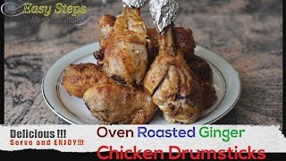FAST RECIPE How To Cook Oven Roasted Ginger Chicken Drumsticks  Juicy Chicken Recipe in Easy Steps. Ingredients: 8 pcs. Chicken Drumsticks 1= Tbsp. Olive Oi...