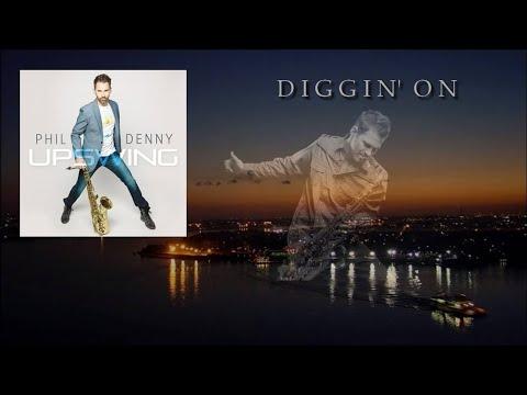 Phil Denny – Diggin' On
