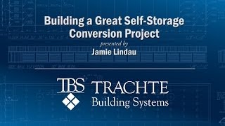 Building a Great Self Storage Conversion Project