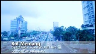 Doddie Latuharhary - Kal' Memang (Official Lyrics Video)
