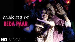 Beda Paar Song Making Fukrey  Pulkit Samrat, Manjot Singh, Ali Fazal, Varun Sharma