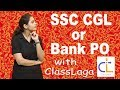 SSC CGL VS BANK PO | WHICH IS BETTER | COMPARISON