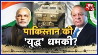 As Pak Army Chief talks To Pak PM Nawaz Sharif and warns him to keep the army on stand by, question now arise whether pakistan is getting ready for war with ...
