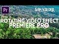 NEW SAM KOLDER ROTATING VIDEO EFFECT (with FREE preset)  - Adobe Premiere Pro