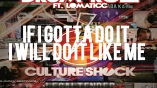 CULTURE SHOCK - DRUMROLL ft. LOMATICC - 2.5 LEGALTENDER