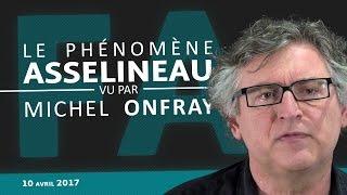 Video Le phénomène François Asselineau vu par Michel Onfray #1 MP3, 3GP, MP4, WEBM, AVI, FLV Juni 2017