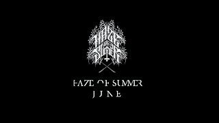 Haze of Summer - Июнь