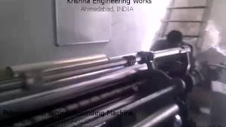 Polyester Film Slitting Rewinding Machine – Krishna Engineering Works