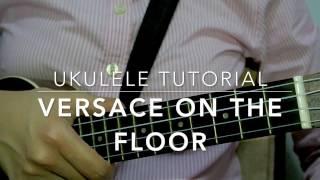 Video Versace On the Floor (Bruno Mars) - Ukulele Tutorial download in MP3, 3GP, MP4, WEBM, AVI, FLV Mei 2017
