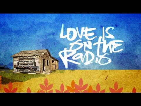 Love Is on the Radio Lyric Video