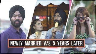 Video Newly Married v/s 5 Years Later | Harshdeep Ahuja feat. Aarushi Sharma MP3, 3GP, MP4, WEBM, AVI, FLV Mei 2018