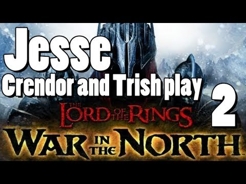 OMFG - LOTR: War in the North [Part 2] - Don\'t want him to think we\'re stupid!