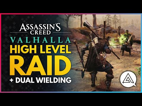 Assassin's Creed Valhalla | New High Level Raid Gameplay & Dual Wielding Two-Handed Weapons