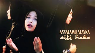 Video Assalamu Alayka - Siti Hawa MP3, 3GP, MP4, WEBM, AVI, FLV Agustus 2018