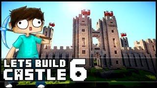 Minecraft Lets Build: Castle - Part 6
