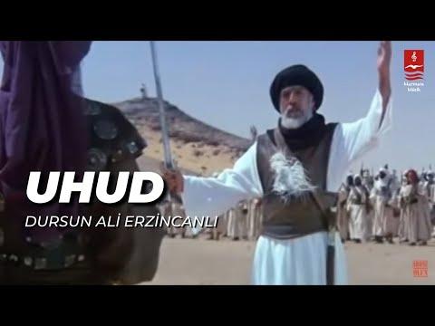 Dursun Ali Erzincanlı – Uhud Sözleri
