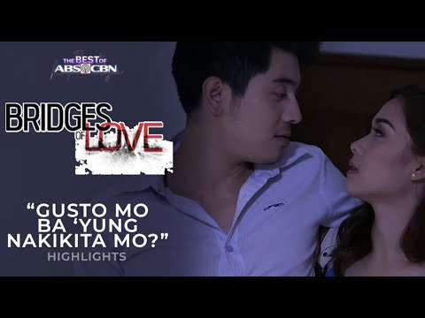 Gusto mo ba 'yung nakikita mo? | Bridges of Love Highlights | iWant Free Series