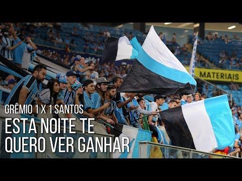 Nesta noite te quero ver ganhar - Grêmio 1 x 1 Santos - Geral do Grêmio - Grêmio