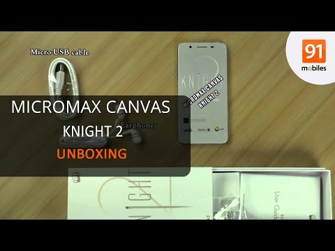 Micromax Canvas Knight 2: Unboxing [Quick]