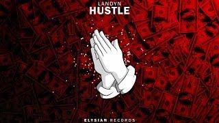 LANDYN - Hustle