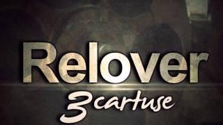 Relover-3 Cartuse ( Prod:Karie )