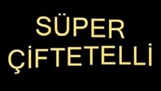 süper çifttetelli videosu 2011