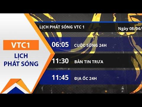 Lịch phát sóng VTC1 ngày 08/04/2017 | VTC - Thời lượng: 2 phút, 4 giây.