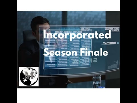 Incorporated Season Finale [Review] Episodes 9-10
