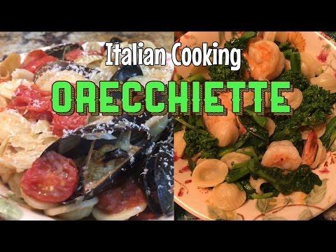 Italian Cooking in America: Apulian Orecchiette (Cucina pugliese)