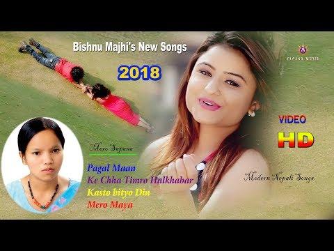 (Bishnu Majhi New Song 2018 | New nepali song... 56 minutes.)
