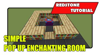 Simple Pop Up Enchantment Room [Enchantment Table Input] (Minecraft Xbox TU21/PlayStation CU8)