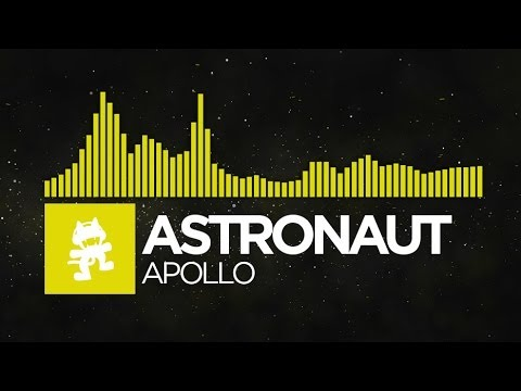 Electro - Please welcome Astronaut to the family! Intro note here: http://monster.cat/ApolloNote Support on Beatport: http://monster.cat/Apollobp Support on Bandcamp: ...