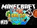 VAMOS A MARTE! - Era do Futuro: Minecraft #23