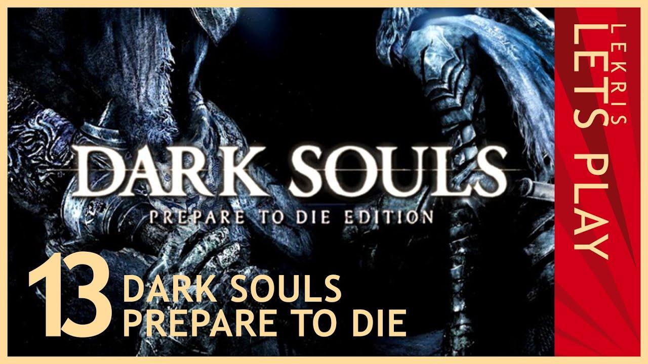 Let's Die - Dark Souls #13 - Gar Gäule