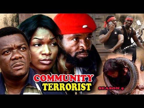 Community Terrorist Season 5 - 2017 Latest Nigerian Nollywood Movie