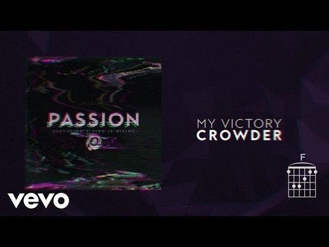 My Victory (Lyrics and Chords) [Feat. Crowder]