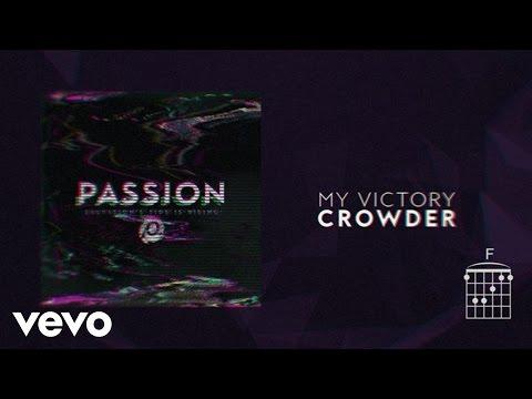 My Victory Lyrics and Chords [Feat. Crowder]