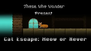 Cat Escape: Meow or Never
