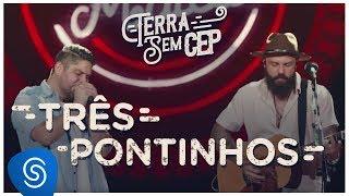 image of Jorge & Mateus - Três Pontinhos [Terra Sem CEP] (Vídeo Oficial)