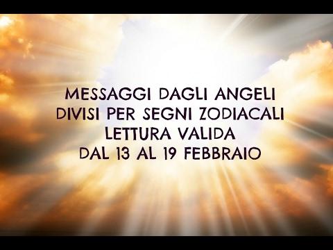 Messaggi Angelici divisi per Segno Zodiacale ★ Settimana dal 13 al 19 febbraio 2017